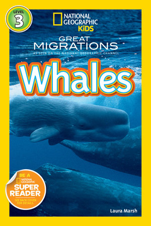 National Geographic Readers: Great Migrations Whales by Laura Marsh