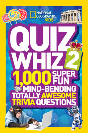 National Geographic Kids Quiz Whiz 2 by National Geographic
