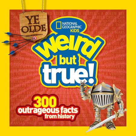 Ye Olde Weird But True by Cheryl Harness