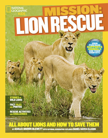 National Geographic Kids Mission: Lion Rescue by Ashlee Brown Blewett