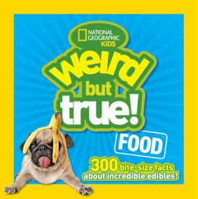 Weird But True Food