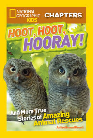 National Geographic Kids Chapters: Hoot, Hoot, Hooray!