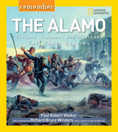 Remember the Alamo by Paul Robert Walker