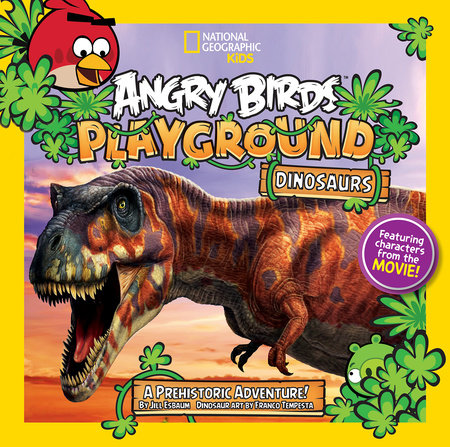 Angry Birds Playground: Dinosaurs by Jill Esbaum