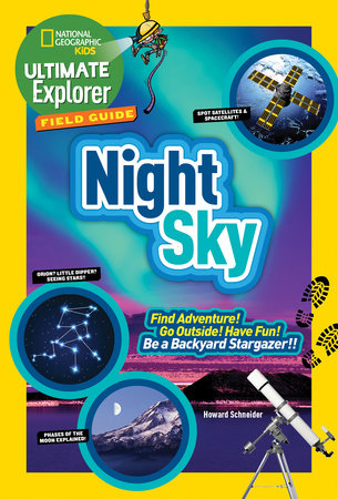 Ultimate Explorer Field Guide: Night Sky