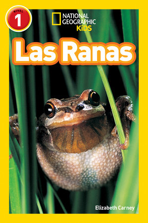 National Geographic Readers: Las Ranas (Frogs)