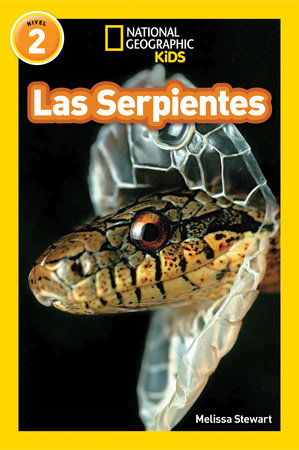 National Geographic Readers: Las Serpientes (Snakes)