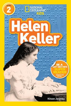 National Geographic Readers: Helen Keller (Level 2)