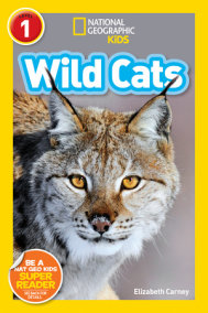 National Geographic Readers: Wild Cats (Level 1)