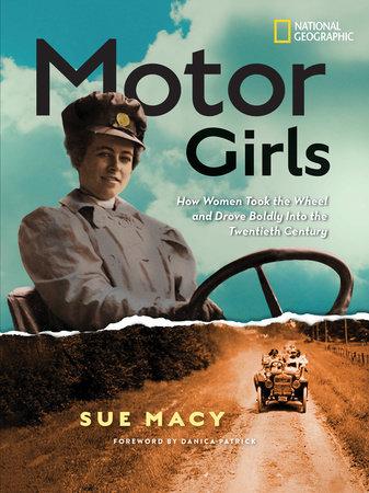Motor Girls by Sue Macy