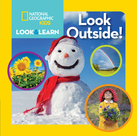 National Geographic Kids Look and Learn: Look Outside!