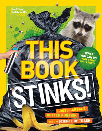 This Book Stinks! by Sarah Wassner Flynn