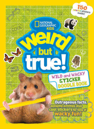 Weird But True Wild and Wacky Sticker Doodle Book