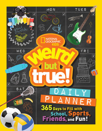 Weird But True Daily Planner by National Geographic Kids