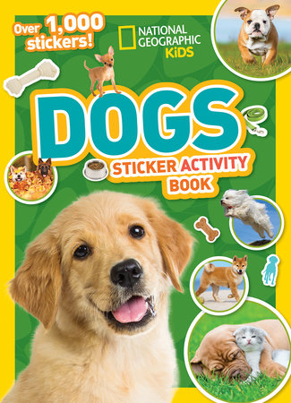 National Geographic Kids Dogs Sticker Activity Book by National Geographic Kids