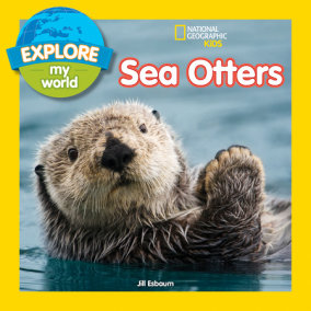 Explore My World Sea Otters