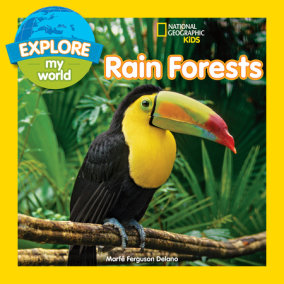 Explore My World Rain Forests