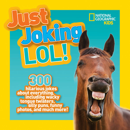 National Geographic Kids Just Joking LOL by National Geographic Kids