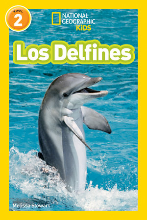 National Geographic Readers: Los Delfines (Dolphins)
