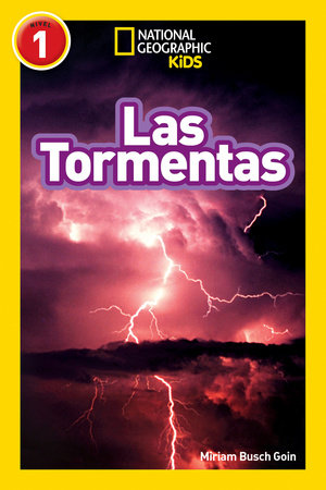 National Geographic Readers: Las Tormentas (Storms)