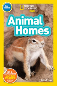 National Geographic Kids Readers: Animal Homes (Pre-reader)