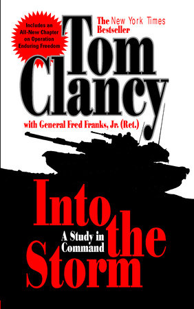 Into the Storm by Tom Clancy and Frederick M Franks