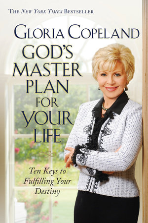 God's Master Plan for Your Life by Gloria Copeland