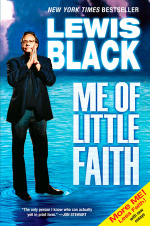 Me of Little Faith by Lewis Black