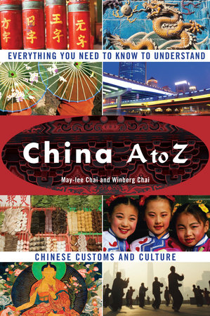China A to Z by May-Lee Chai and Winberg Chai