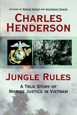 Jungle Rules by Charles Henderson