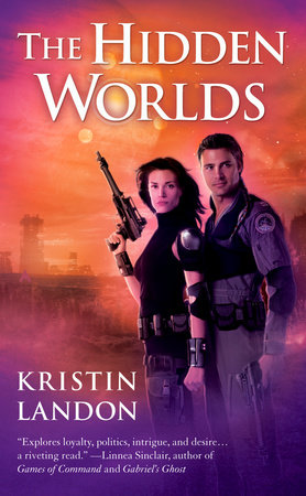 The Hidden Worlds by Kristin Landon
