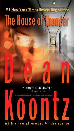 The House of Thunder by Dean Koontz