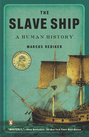 The Slave Ship by Marcus Rediker