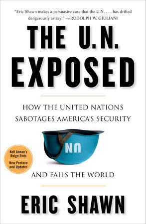 The U.N. Exposed by Eric Shawn