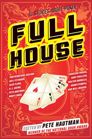 Full House by Pete Hautman, Francine P. Pascal, K. L. Going, Gary Phillips and Will Weaver