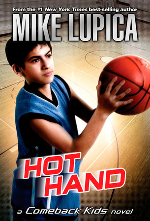 Hot Hand by Mike Lupica