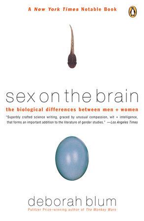 Sex on the Brain by Deborah Blum