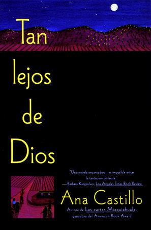 Tan Lejos de Dios by Ana Castillo