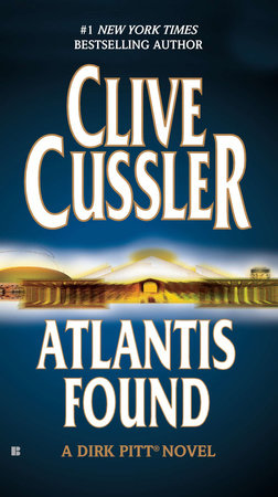Atlantis Found by Clive Cussler
