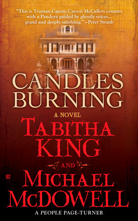 Candles Burning by Tabitha King and Michael McDowell, Ph.D