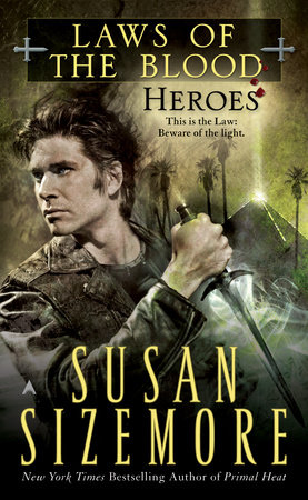 Laws of The Blood 5: Heroes by Susan Sizemore