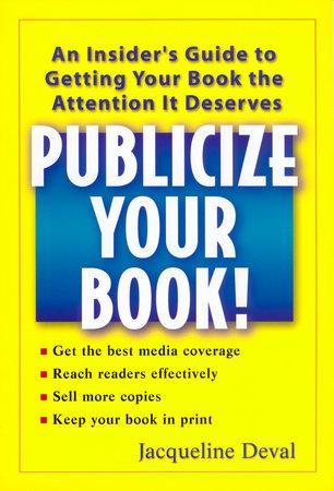 Publicize your Book! by Jacqueline Deval