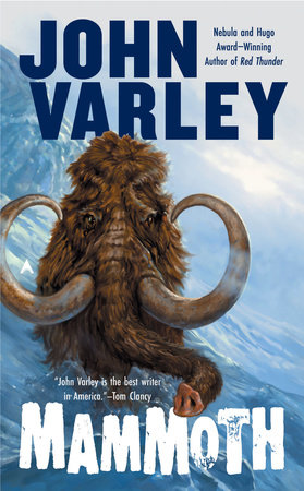 Mammoth by John Varley