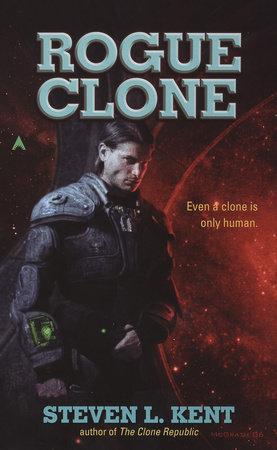 Rogue Clone by Steven L. Kent
