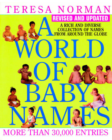 World of Baby Names by Teresa Norman