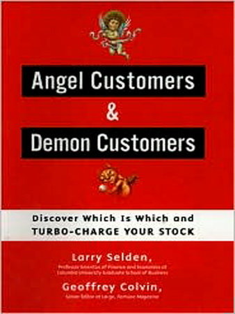 Angel Customers & Demon Customers by Larry Selden and Geoff Colvin