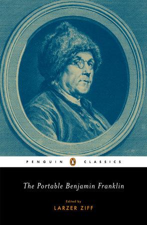 The Portable Benjamin Franklin by Benjamin Franklin