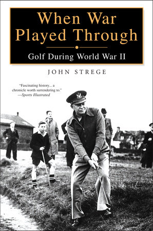 When War Played Through by John Strege