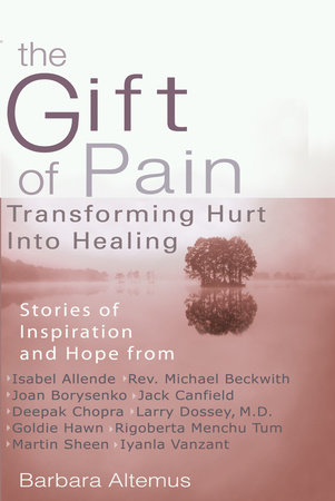 The Gift of Pain by Barbara Altemus