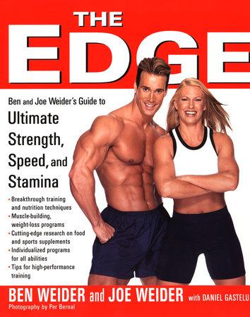 The Edge by Ben Weider, Joe Weider and Daniel Gastelu